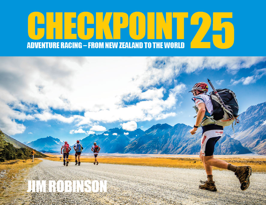 BCheckpoint 25   Adventure Racing – From New Zealand to the World - Jim Robinson