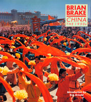 Brian Brake, China, The 1950s - for Museum of New Zealand Te Papa Tongarewa