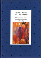 From a Room of Their Own - A Celebration of the Katherine Mansfield Fellowship