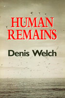 Human Remains - Denis Welch