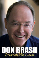 Incredible Luck, Don Brash for Troika Books Limited.