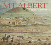 Mt Albert - For Mt Albert Historical Society'