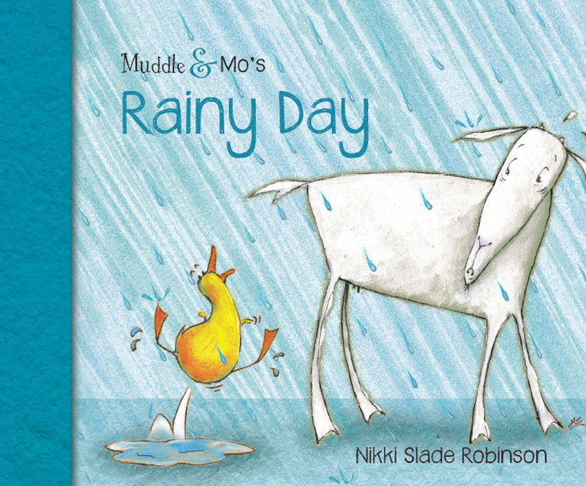 Muddle & Mo's Rainy Day - Nikki Slade Robinson
