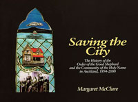 Saving the City, Margaret McClure, for The Order of the Good Shepherd