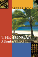 The Tongan, Dieter Dyck