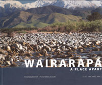 Wairarapa: A Place Apart, Michael Wall and Pete Nikolaison, for Hedleys Books